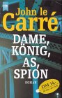 John le Carré: Dame, König, As, Spion