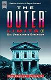 Outer Limits, Die unbekannte Dimension