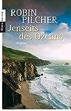 Robin Pilcher: Jenseits des Ozeans