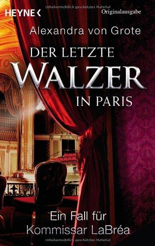 Der letzte Walzer in Paris: Ein Fall für Kommissar LaBréa.