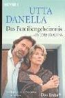 Das Familiengeheimnis. Der Roman zum großen Fernseh-Zweiteiler.