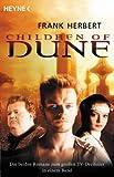 Children of Dune. Die beiden Romane zum großen TV-Dreiteiler in einem Band.