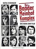 Der Baader-Meinhof-Komplex: Das Buch zum Film