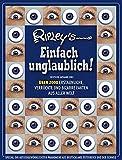 Ripley's Einfach unglaublich! Deutsche Ausgabe 2007