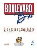 Boulevard Bio. Die ersten zehn Jahre.