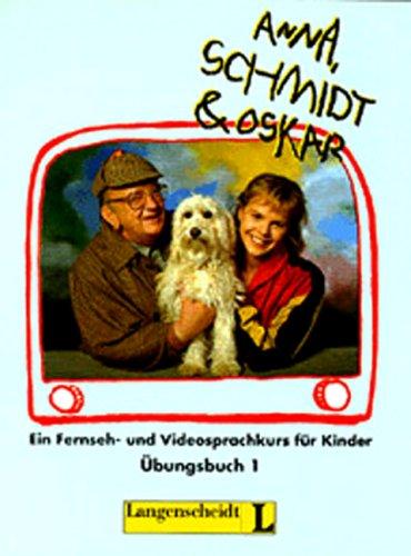 Anna, Schmidt & Oskar: