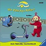 Teletubbies - Mein Teletubby-Gucklochbuch: Wo steht Po's Roller?