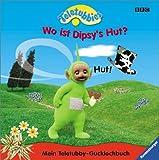 Teletubbies - Mein Teletubby-Gucklochbuch: Wo ist Dipsy's Hut?