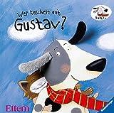 Wer kuschelt mit Gustav?