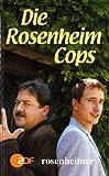 Die Rosenheim-Cops. Kurzkrimis nach der ZDF- Fernsehserie.
