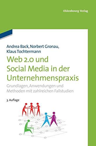 Web 2.0 und Social Media in der Unternehmenspraxis