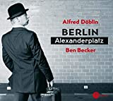 Alfred Döblin: Berlin Alexanderplatz (3 Audio-CDs)