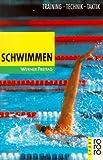 Schwimmen. Training, Technik, Taktik