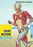 Sportmedizin. Physiologische Grundlagen