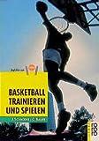 Basketball trainieren und spielen. Programme für Verein, Schule, Freizeit.