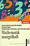 Mathematik mangelhaft.