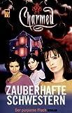 Charmed, Zauberhafte Schwestern, Bd.  3: Der purpurne Fluch