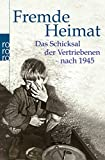 Das Schicksal der Vertriebenen nach 1945