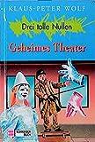 Bd.1, Geheimes Theater