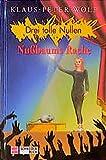 Drei tolle Nullen, Bd.6, Nußbaums Rache