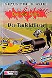 Drei tolle Nullen, Bd.7, Der Teufelsflitzer