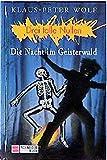 Drei tolle Nullen, Bd.9, Die Nacht im Geisterwald