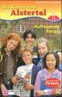 Die Kinder vom Alstertal, Bd. 2, Aufregende Ferien.