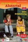 Die Kinder vom Alstertal, Bd. 9, Kikis Entdeckung