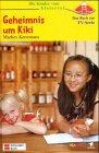 Die Kinder vom Alstertal, Geheimnis um Kiki