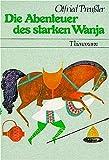 Die Abenteuer des starken Wanja.
