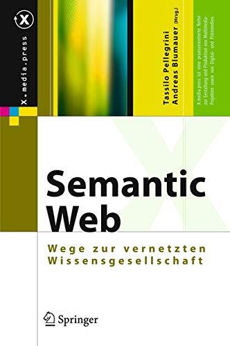 Semantic Web: Wege zur vernetzten Wissensgesellschaft