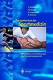 Therapielexikon der Sportmedizin. Behandlung von Verletzungen des Bewegungsapparats