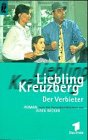 Liebling Kreuzberg. Der Verbieter.