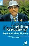 Liebling Kreuzberg. Der Bauch eines Richters.