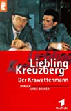 Liebling Kreuzberg. Der Krawattenmann.