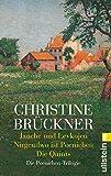 Christine Brückner: Jauche und Levkojen