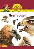 Pixi Wissen, Band  5: Greifvögel