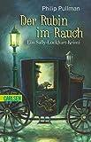 Sally Lockhart  1: Der Rubin im Rauch.
