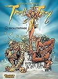 Troll von Troy 11 - Trollympiade (Comic)