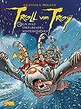 Troll von Troy 19 - Ein pelzsträubendes Wintermärchen (Comic)
