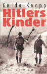 Guido Knopp: Hitlers Kinder.