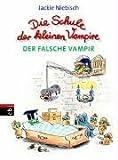 Die Schule der kleinen Vampire 2. Der falsche Vampir.