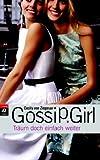 Gossip Girl 09. Träum doch einfach weiter.