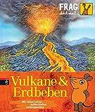 Frag doch mal die Maus. Vulkane und Erdbeben.