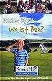 Bd. 3: Wo ist Ben?