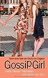 Gossip Girl 15. Liebe deinen Nächsten - und nicht nur ihn!