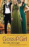 Gossip Girl - Alte Liebe, neue Lügen: Neues von Nate, Blair und Serena