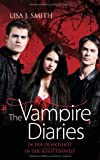 The Vampire Diaries: In der Dunkelheit / In der Schattenwelt