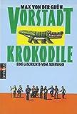 Max von der Grün: Vorstadtkrokodile (Taschenbuch)