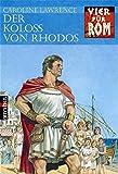 Vier für Rom  9. Der Koloß von Rhodos.